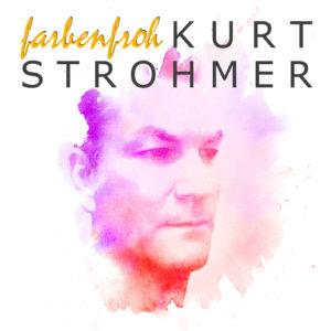 farbenfroh - Kurt Strohmer